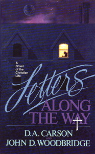 A Novel of the Christian Life